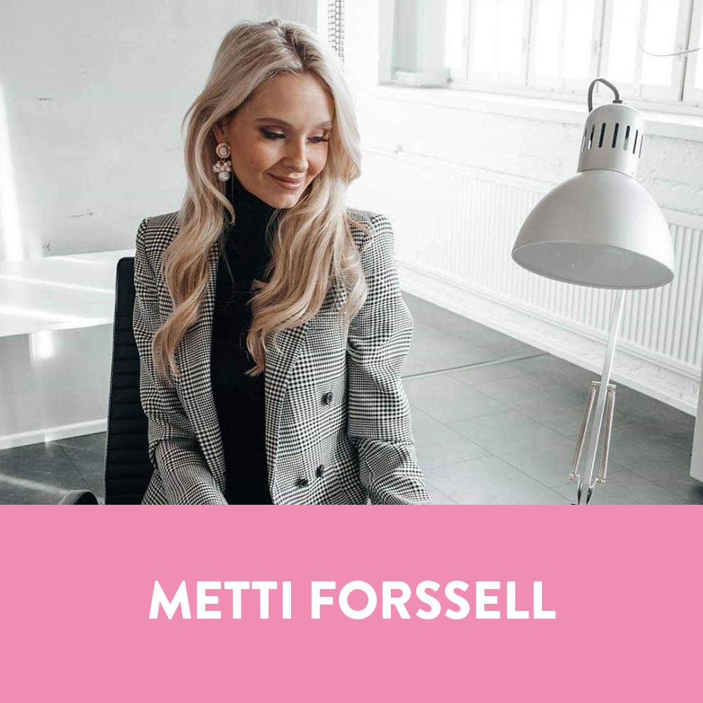 Influencers in Finland - Metti Forsell