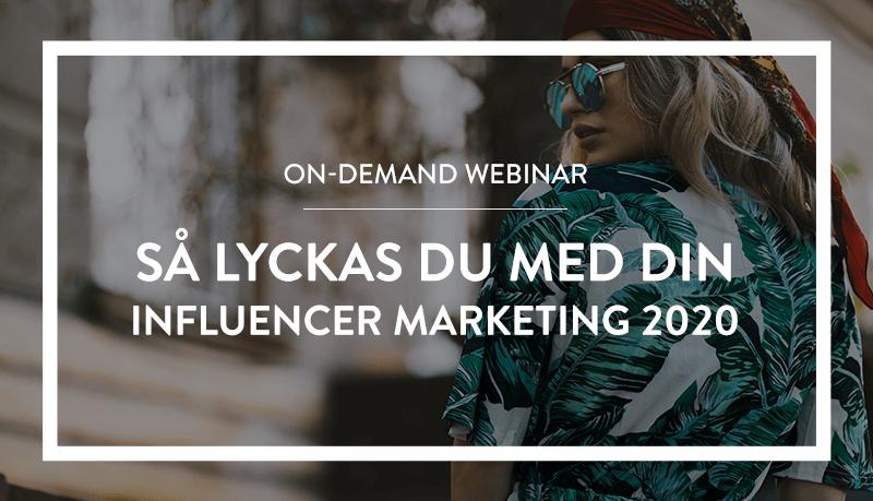 On-demand webinar: Så lyckas du med din influencer marketing 2020 | Cure Media