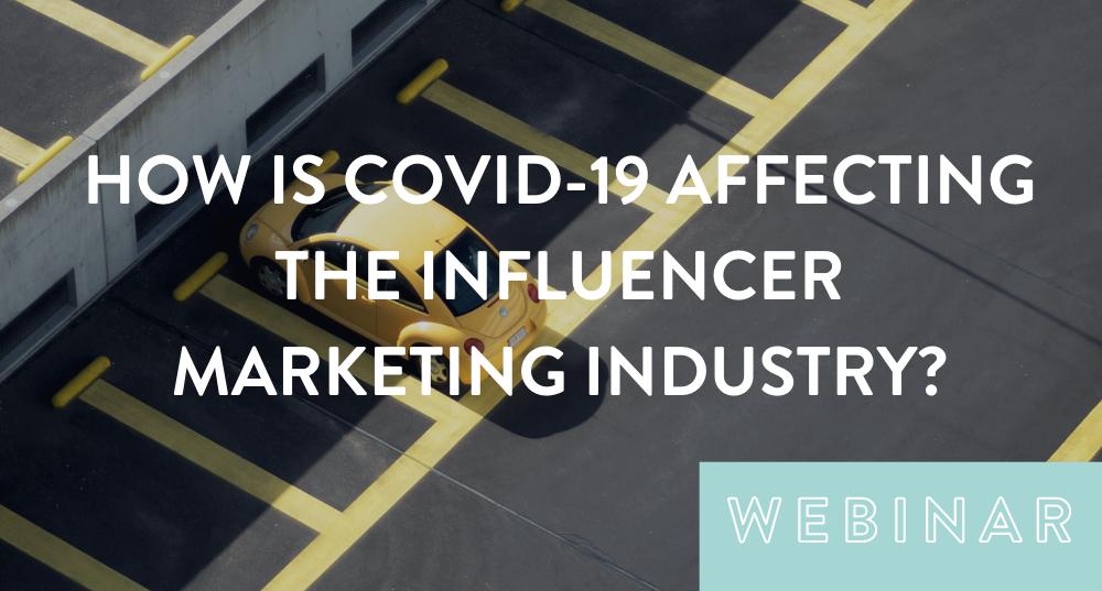 covid-19 influencer marketing