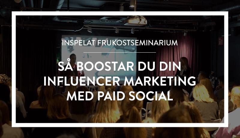 Webinar: Maximera effekten av din Influencer Marketing med hjälp av paid social