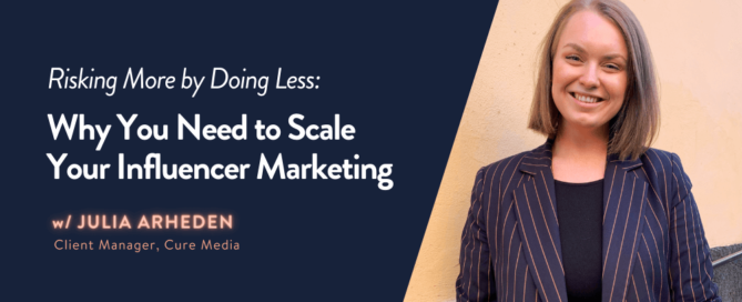 why scale influencer marketing
